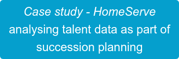 Case study - HomeServe  analysing talent data as part of  succession planning