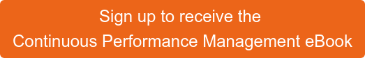 Sign up to receive the  Performance Management Guide