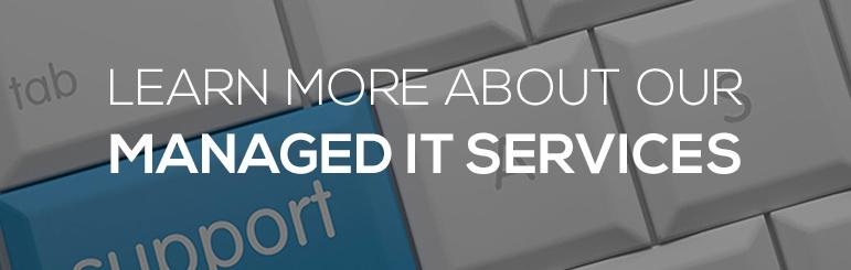 learn more about our managed it services
