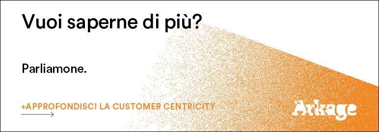 Approfondisci la Customer Centricity