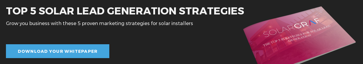Top 5 Solar Lead Generation Strategies Grow you business with these 5 proven  marketing strategies for solar installers Download your whitepaper