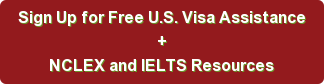 Sign Up for Free U.S. Visa Assistance + NCLEX and IELTS Resources