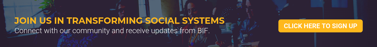 Join the BIF Community