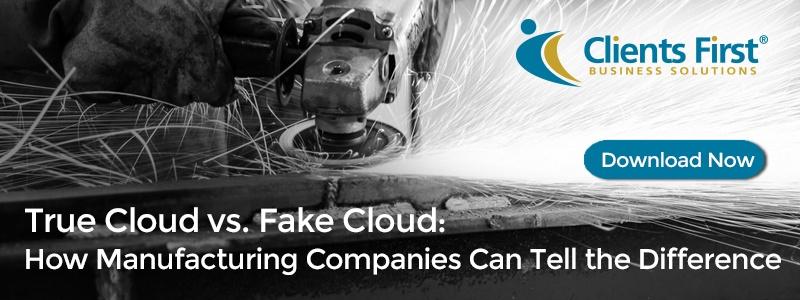Manufacturing True Cloud vs. Fake Cloud