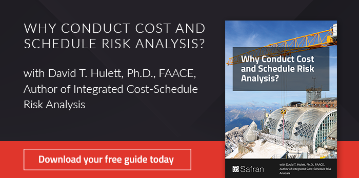 Why Conduct Cost and Schedule Risk Analysis?