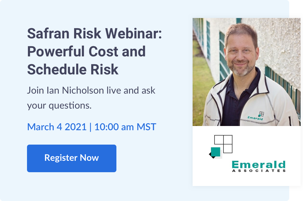 Safran Risk Webinar: Powerful Cost and Schedule Risk