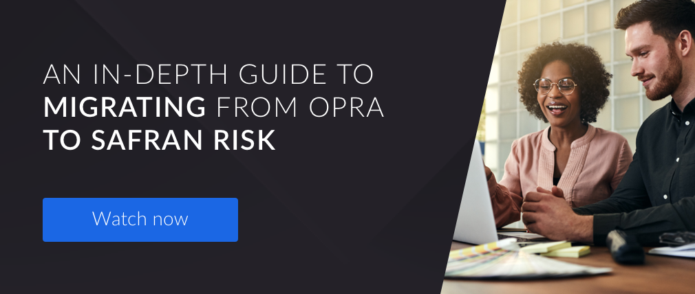 An in-depth guide to migrating from OPRA to Safran Risk