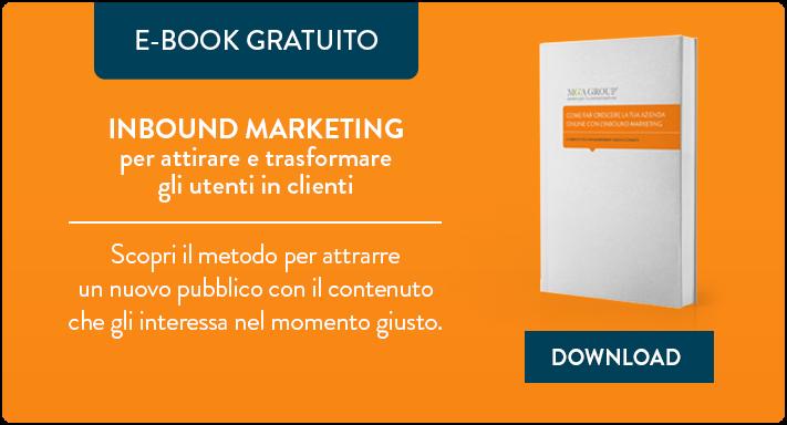 Inbound Marketing per attirare e trasformare gli utenti in clienti