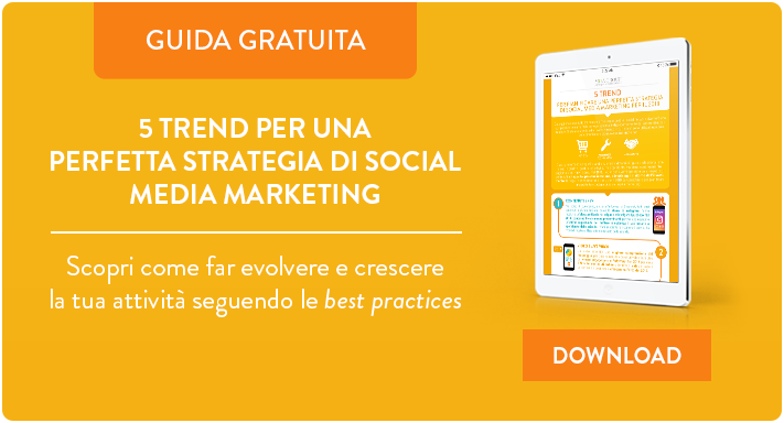 5 trend per una perfetta strategia di social media marketing