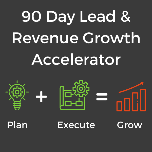 90 Day Lead & Revenue Growth Accelerator