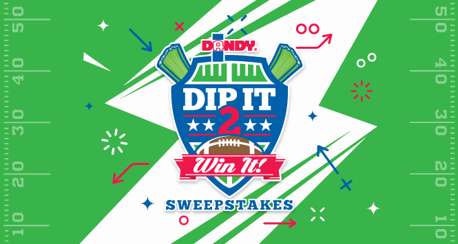 Dip It 2 Win It! Sweepstakes