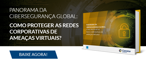Panorama da Cibersegurança Global: como proteger as redes corporativas de ameaças virtuais?