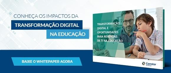 Transformação digital e oportunidades para revendas de TI na educação