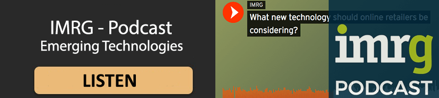 Click here to listen to IMRG's New Tech Podcast