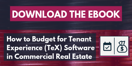 Download the eBook: How to Budget for Tenant Experience Software in Commercial Real Estate