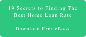 19 Secrets to Finding The Best Home Loan Rate     Download Free eBook