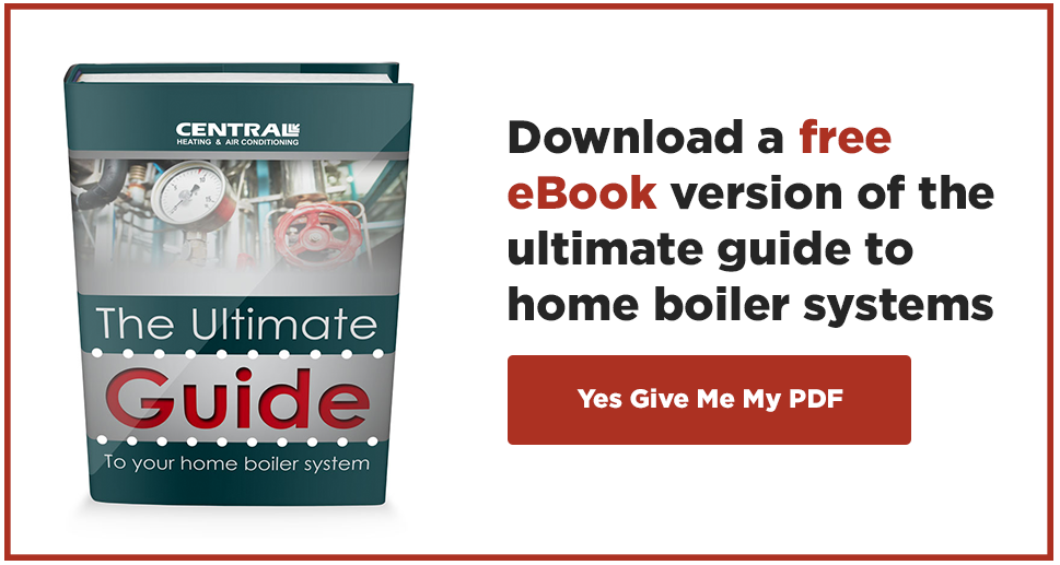 Download the eBook version of the Ultimate Guide to Home Boiler Systems