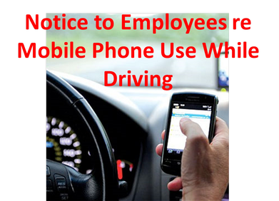 Mobile Phone Use, New Legislation, Notice to Employees