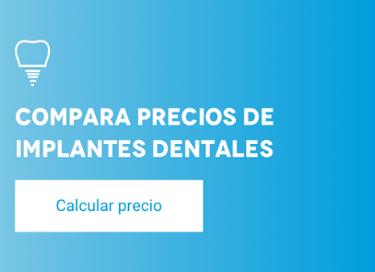Calcula el precio de tus implantes en un minuto