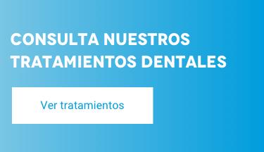 consulta nuestros tratamientos dentales
