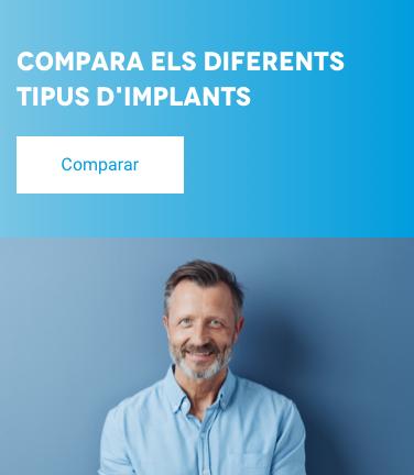 Compara els diferents tipus d'implants