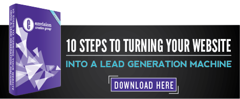 10 Steps to Turning Your Website Into a Lead Generation Machine