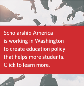 Click here to learn about Scholarship America's policy work