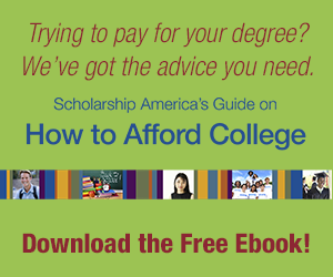 Click here to download Scholarship America's free guide on How To Afford College
