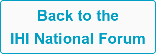 Back to the  IHI National Forum