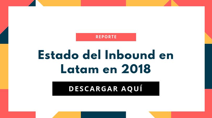 Estado del Inbound en Latam en 2018