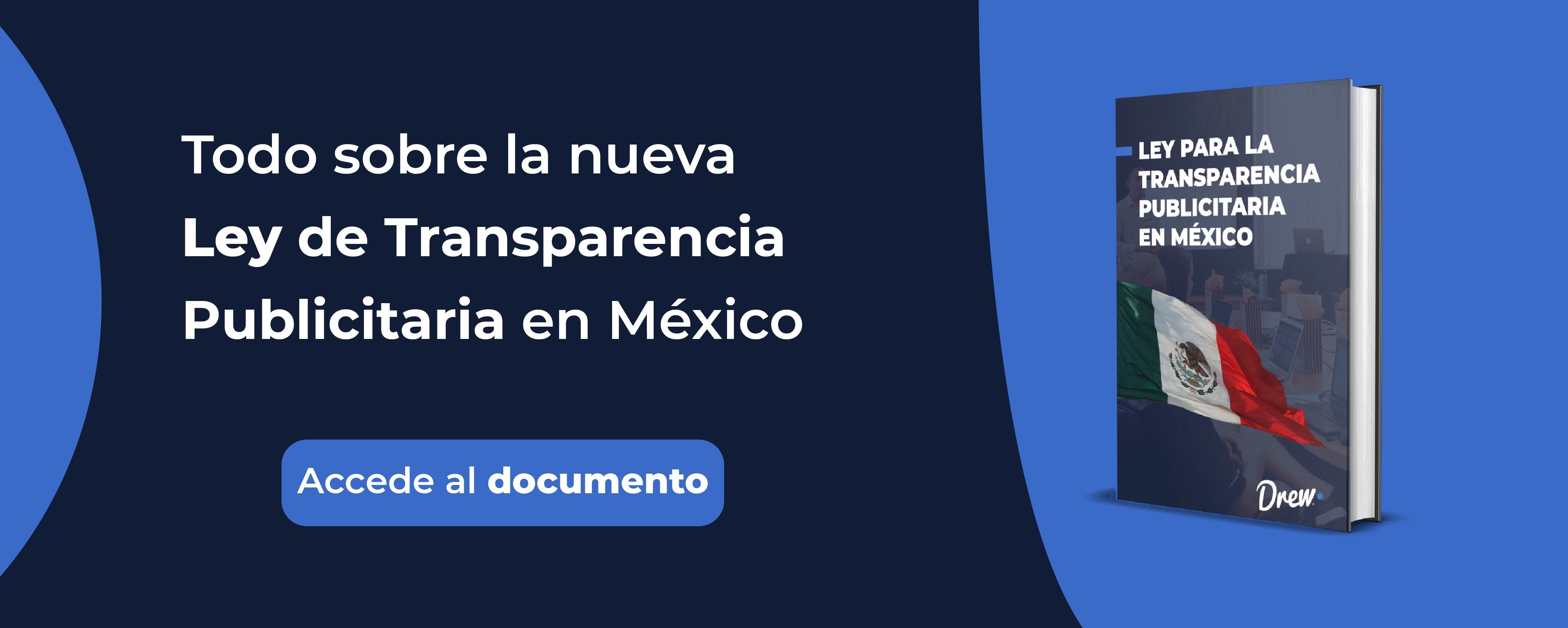 Agencias de México: Resúmen de la Ley para la Transparencia publicitaria
