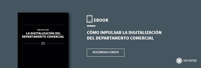 Descarga el eBook Cómo impulsar la digitalización del departamento comercial