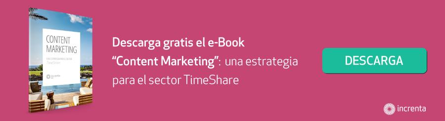 Content Marketing, una estrategia para el sector TimeShare