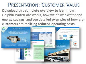 Download the Dolphin WaterCare Customer Value Proposition Presentation
