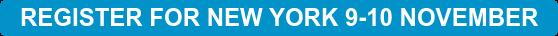 REGISTER FOR NEW YORK 9-10 NOVEMBER