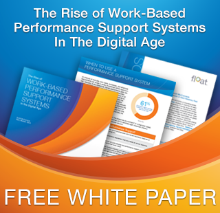 Float White Paper - Work-Based Performance Support Systems in the Digital Age