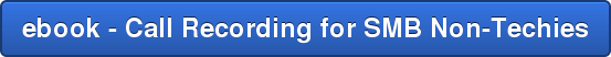 ebook - Call Recording for SMB Non-Techies
