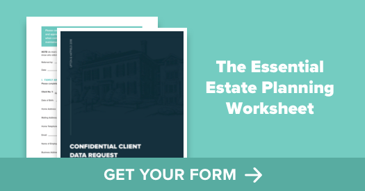 Download the Estate Planning Worksheet