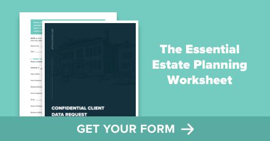 Download the Estate Planning Worksheet
