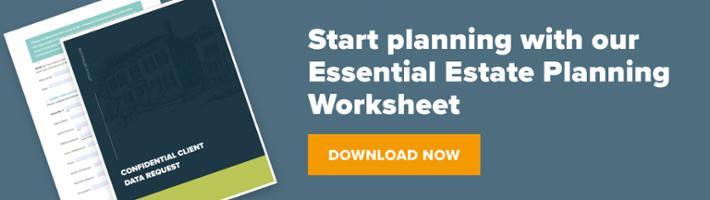 Download Upton & Hatfield's Essential Estate Planning Worksheet