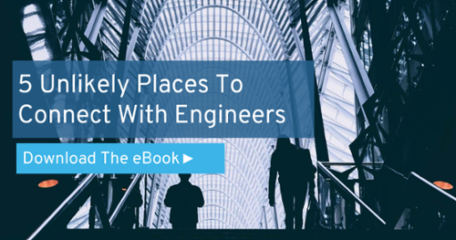 5 Unlikely Places To Connect With Engineers