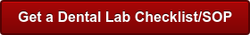 Get a Dental Lab Checklist/SOP