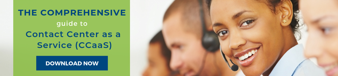 The Comprehensive Guide to Contact Center as a Service