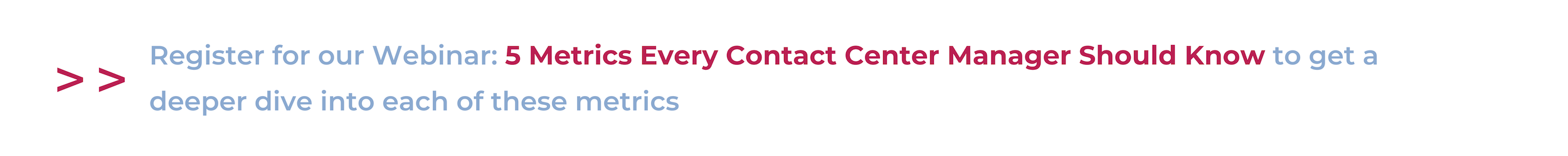 Webinar: 5 metrics every contact center manager should know