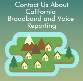 Contact Us About California Broadband and Voice Reporting
