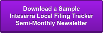 Download a Sample Inteserra Local Filing Tracker Semi-Monthly Newsletter