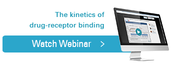 The kinetics of drug-receptor binding, Watch Webinar
