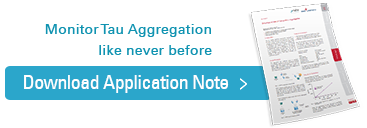 Monitor Tau Aggregation like never before, Download Application Note