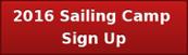 2016 Sailing Camp  Sign Up