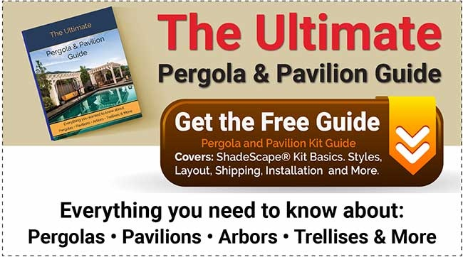 Get the Free Ultimate Pergola and Pavilion Guide